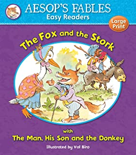 The Fox and the Stork & The Man, His Son and the Donkey