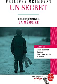 Un secret (Edition pédagogique): Dossier thématique : La Mémoire