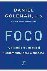 Foco: A atenção e seu papel fundamental para o sucesso eBook Kindle