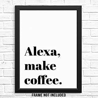 Sincerely, Not Funny Make Coffee Sign Poster Quote Wall Decor Art Print UNFRAMED Modern..