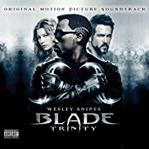 Blade Trinity (Original Motion Picture Soundtrack) [Explicit]
