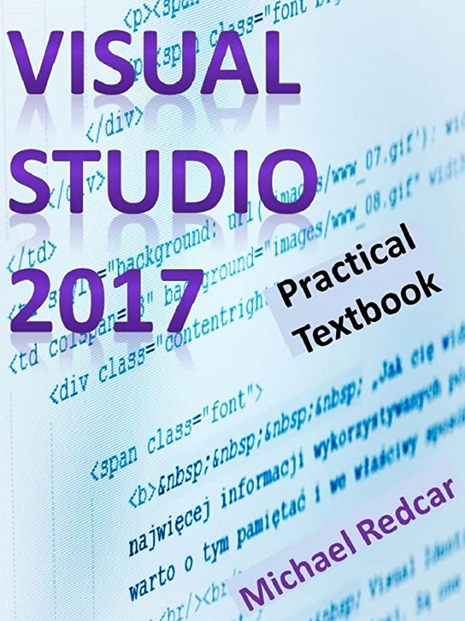 パック正確な五月VISUAL STUDIO 2017: Practical Textbook (English Edition)