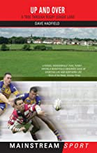 Up and Over: A Trek Through Rugby League Land (Mainstream Sport)