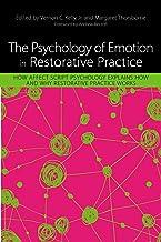The Psychology of Emotion in Restorative Practice: How Affect Script Psychology Explains How and Why Restorative Practice ...