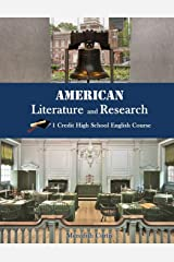 American Literature & Research: 1 Credit High School English Course (Homeschooling High School to the Glory of God) Paperback