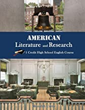 American Literature & Research: 1 Credit High School English Course (Homeschooling High School to the Glory of God English)