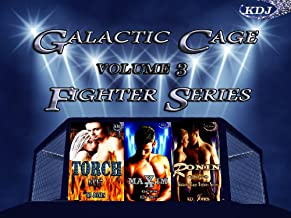 Galactic Cage Fighter Series Volume 3 (Galactic Cage Fighter Series Box-Set)