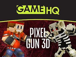 Clip: GameHQ: Pixel Gun 3D