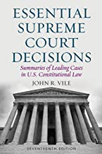 Download Essential Supreme Court Decisions: Summaries of Leading Cases in U.S. Constitutional Law PDF