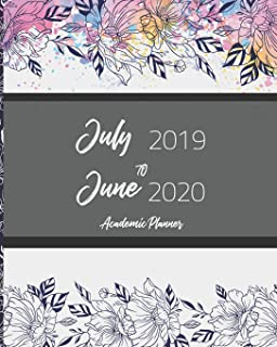 July 2019-June 2020 Academic Planner: Sketch Flowers Cover, 12 Months July-June Calendar, Daily Weekly Monthly Planner 8