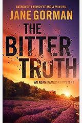 The Bitter Truth: Book 6 in the Adam Kaminski Mystery Series Paperback