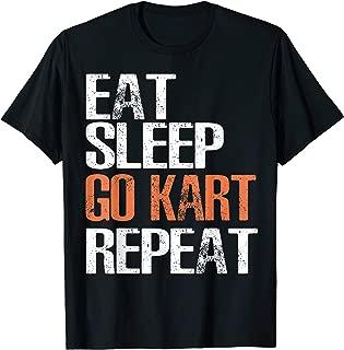 Eat Sleep Go Kart Repeat T-Shirt Cool Racer Gift TShirt