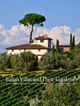 Italian Villas And Their Gardens (English Edition)