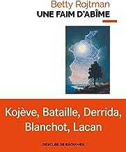 Une faim d'abîme: La fascination de la mort dans l'écriture contemporaine (Philosophie) (French Edition)