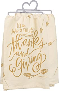 Primitives By Kathy Kitchen Towel - Let Our Lives be Full Of Both Thanks and Giving