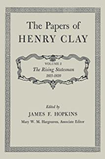 The Papers of Henry Clay: The Rising Statesman 1815–1820