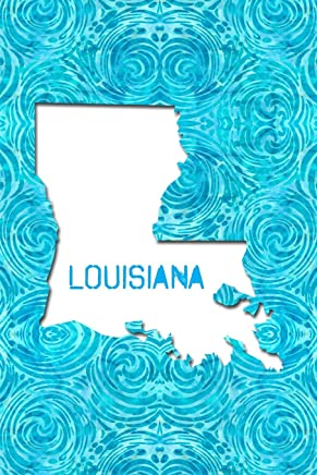 LOUISIANA: 6x9 lined journal : The Great State of Louisiana USA : Bayou State : Creole State : Pelican State