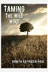 Taming the Wild Wind Kindle Edition