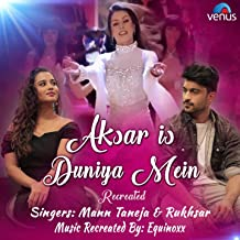 aksar is duniya mein songs