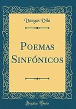 Poemas Sinfónicos (Classic Reprint) (Spanish Edition)