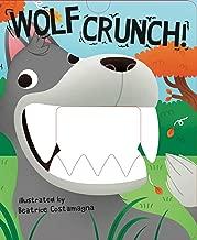 Wolf Crunch! (Crunchy Board Books)