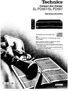 Technics SL-PD667 SL-PD867 CD Changer Owners Instruction Manual Reprint [Plastic Comb] [Jan 01, 1900] Every Instruction Manual