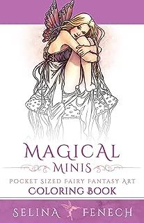 Magical Minis: Pocket Sized Fairy Fantasy Art Coloring Book (Fantasy Art Coloring by Selina) (Volume 5)