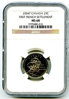 2004 P Canada 25 Cent First French Settlement Quarter Certified Royal Canadian Mint POPULATION=5 Quarter MS68 NGC