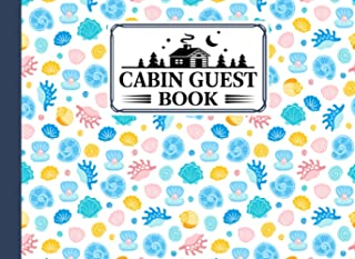 Cabin Guest Book: Cabin Guest Book shells Cover / Welcome to our Cabin / Rustic Cottage / Cabin Guest Book, Vacation Renta...