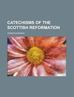 Catechisms of the Scottish Reformation
