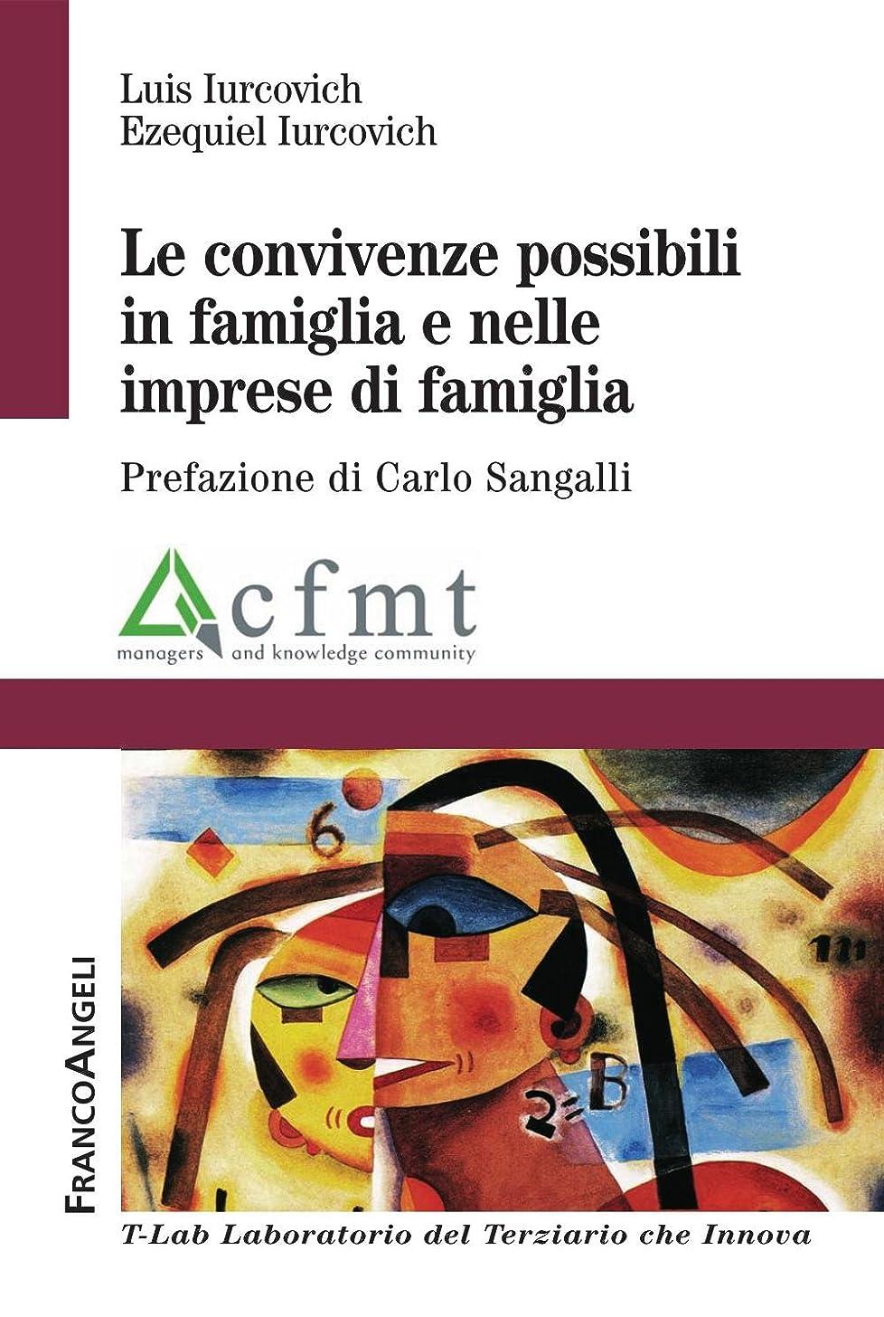 Le convivenze possibili in famiglia e nelle imprese di famiglia. (T-LAB. Laboratorio del terziario Vol. 8) (Italian Edition)