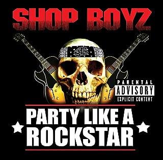Party Like A Rock Star (Album Version (Explicit)) [Explicit]