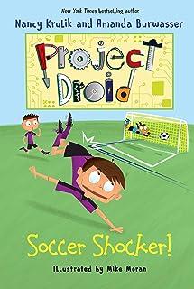 Soccer Shocker!: Project Droid #2