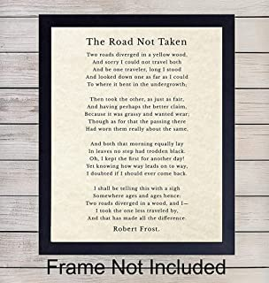 The Road Not Taken Poem - Robert Frost Quote - Unframed Wall Art Print - Perfect Inspirational and Motivational Gift - Chic Home Decor - Ready to Frame (8x10) Photo