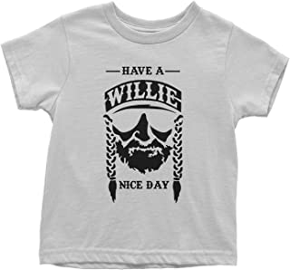 have a willie nice day baby shirt