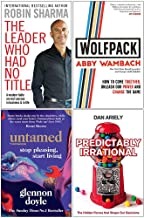 The Leader Who Had No Title, Wolfpack, Untamed Stop Pleasing Start Living, Predictably Irrational 4 Books Collection Set