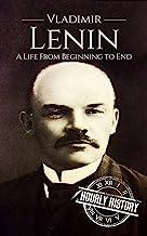 Scaricare Libri Vladimir Lenin: A Life From Beginning to End (Revolutionaries Book 4) (English Edition) PDF