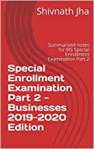 Special Enrollment Examination Part 2 Notes - Businesses  2019-2020 Edition: Summarized notes for IRS Special Enrollment Examination Part 2