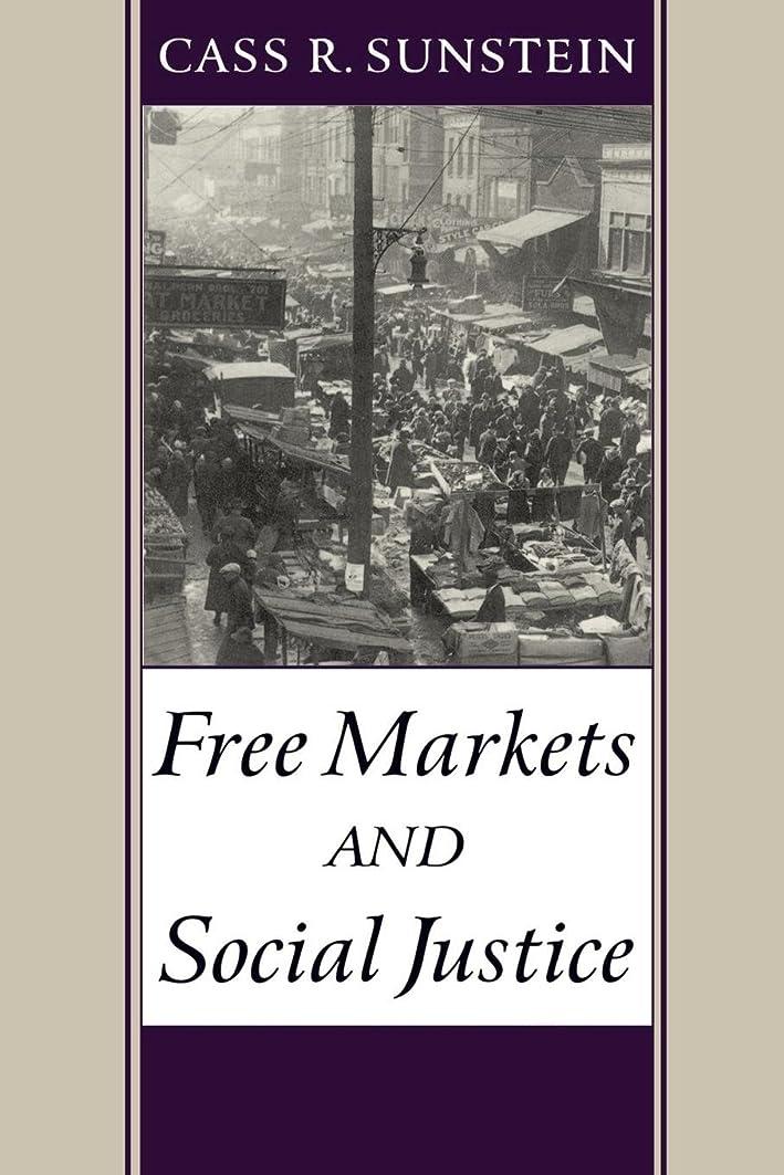 差し引く不合格クリーナーFree Markets and Social Justice