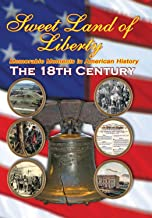 Sweet Land of Liberty - America in the 18th Century