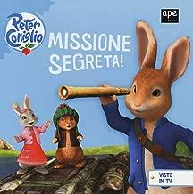 Missione segreta! Peter Coniglio. Ediz. a colori