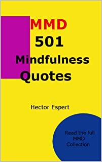 501 Mindfulness Quotes: (MMD Method)