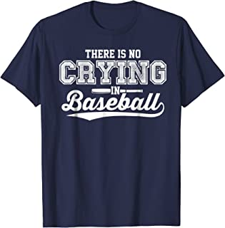There Is No Crying In Baseball Shirt Love Baseball Tee White