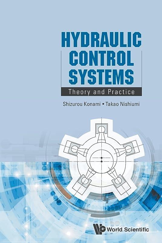 賛美歌翻訳者小説Hydraulic Control Systems: Theory and Practice
