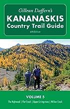 Gillean Daffern's Kananaskis Country Trail Guide - 4th Edition: Volume 5: Highwood - Flat Creek - Upper Livingstone - Willow Creek