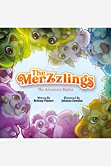 The Merzzlings: The Adventure begins: Kindness is Key! Kindle Edition