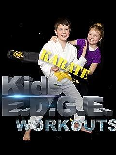 Kids' E.D.G.E. Workouts, Karate