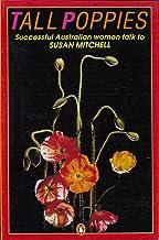 Tall poppies: Nine successful Australian women talk to Susan Mitchell
