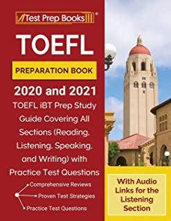 TOEFL Preparation Book 2020 and 2021: TOEFL iBT Prep Study Guide Covering All Sections (Reading, Listening, Speaking, and ...