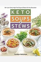 Keto Soups & Stews Kindle Edition